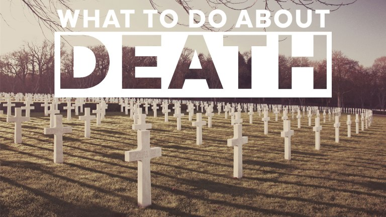 what-to-do-about-death